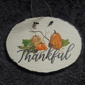 SLATE Thankful sign with pumpkins, pinecones